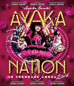【メーカー特典あり】AYAKA-NATION 2016 in 横浜アリーナ LIVE Blu-ray(メーカー特典:B3サイズポスター付)
