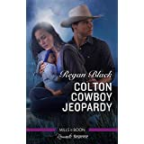 Colton Cowboy Jeopardy (The Coltons of Mustang Valley Book 8)