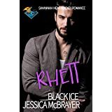 Rhett - Black Ice : A Savannah Heat Hockey Romance Book 10