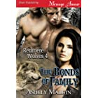 The Bonds of Family [Redmere Wolves 4] (Siren Publishing Menage Amour)