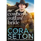The Cowboy's Outlaw Bride (Turners vs. Coopers Chance Creek Book 2)