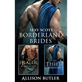 Borderland Brides/The Healer/The Thief