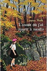 L'année ou j'ai appris à mentir (MEDIUM POCHE) (French Edition) Paperback