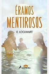 Éramos mentirosos (Spanish Edition) Kindle Edition