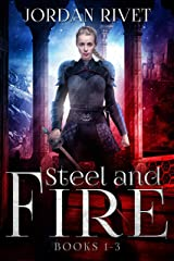 Steel and Fire Books 1-3 Box Set Kindle Edition