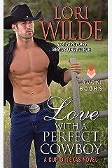 Love With a Perfect Cowboy: A Cupid, Texas Novel Kindle Edition