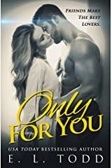 Only For You (Forever and Always #1) Kindle Edition