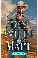 Matt (Texas Rascal Book 2) Kindle Edition