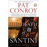 Death of Santini: The Story of a Father and His Son