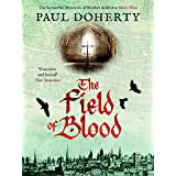 The Field of Blood (The Brother Athelstan Mysteries Book 9)