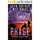 Phage: Deluge Book 2: (A Thrilling Post-Apocalyptic Survival Story)