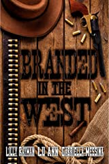 Branded in the West Kindle Edition