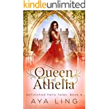 Queen of Athelia (Unfinished Fairy Tales Book 4)