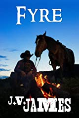 Fyre: A Western Kindle Edition