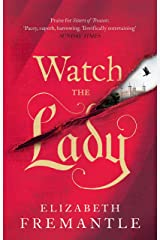 Watch the Lady (The Tudor Trilogy) Kindle Edition