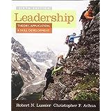 Leadership : Theory, Application, & Skill Development