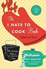 The I Hate to Cook Book: 50th Anniversary Edition Kindle Edition