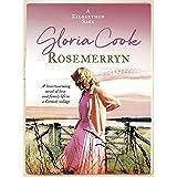 Rosemerryn: A heartwarming novel of love and family life in a Cornish village (The Kilgarthen Sagas Book 2)
