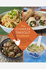 Chinese Takeout Cookbook: Quick and Easy Dishes to Prepare at Home Hardcover