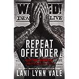 Repeat Offender (Souls Chapel Revenants MC Book 1)