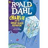 Charlie and the Great Glass Elevator (Charlie Bucket Series Book 2) (English Edition)