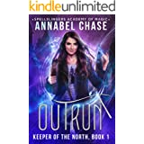 Outrun: Keeper of the North (Spellslingers Academy of Magic Book 9)