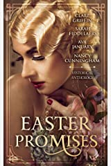Easter Promises: An Historical Anthology (English Edition) Kindle版