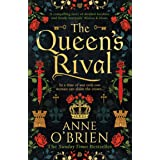 The Queen's Rival: The Sunday Times bestselling author returns with a gripping historical romance