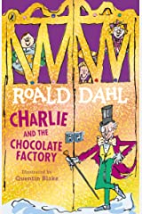 Charlie and the Chocolate Factory (Charlie Bucket Series Book 1) Kindle Edition