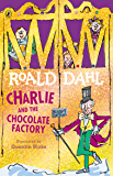 Charlie and the Chocolate Factory (Charlie Bucket Series Boo…