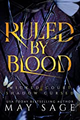 Ruled by Blood: An Unseelie Fae Fantasy Standalone Kindle Edition