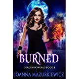 Burned (Draconia World Book 3)