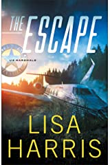 The Escape (US Marshals Book #1) Kindle Edition