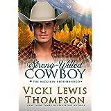 Strong-Willed Cowboy (The Buckskin Brotherhood Book 5)