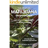 The Medical Marijuana Growers Guide. NATURES PHARMACY.: Organic no-till Cannabis Cultivation. From Seed To Harvest.
