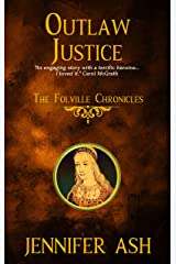 Outlaw Justice: The Folville Chronicles (Book 4) Kindle Edition