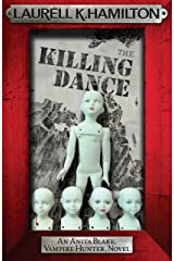 The Killing Dance (Anita Blake Vampire Hunter Book 6) Kindle Edition