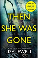Then She Was Gone: From the number one bestselling author of The Family Upstairs Kindle Edition