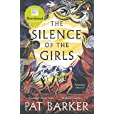 The Silence of the Girls: Shortlisted for the Women's Prize for Fiction 2019 (191 POCHE)