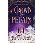 A Crown of Petals and Ice (The Honey and Ice Series Book 3)