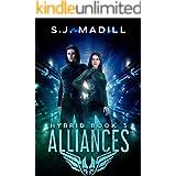 Alliances (Hybrid Book 3)