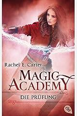 Magic Academy - Die Prüfung (Die Magic Academy-Reihe 2) (German Edition) Kindle Edition