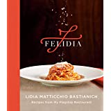 Felidia: Recipes from My Flagship Restaurant: A Cookbook