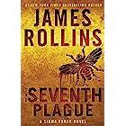 The Seventh Plague: A Sigma Force Novel (Sigma Force Novels Book 12) (English Edition)