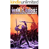 War of the Gods: The Malevite Prophecy: An Epic Sword-and-musket Fantasy (War of the Gods Saga Book 1)