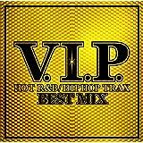 V.I.P.-HOT R&B/HIPHOP TRAX-BEST MIX