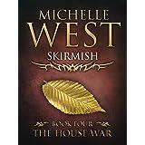 Skirmish (The House War Book 4)
