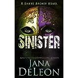 Sinister (Shaye Archer Series Book 2)