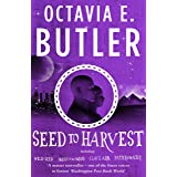 Seed to Harvest: the complete Patternist series from the New York Times bestselling author