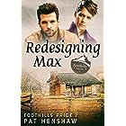 Redesigning Max (Foothills Pride Book 2)